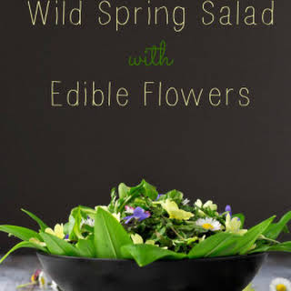 Wild Spring Salad with Edible Flowers.