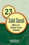 """""""23 Salat Sunah Menurut Empat Imam Mazhab - Endra Prihadhi"""""""