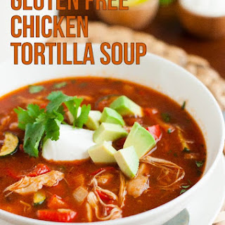 Gluten Free Chicken Tortilla Soup