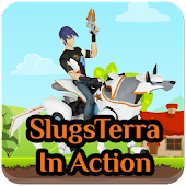 Slugs-Tera In Action