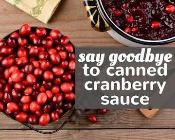 Say Goodbye to Canned Cranberry Sauce