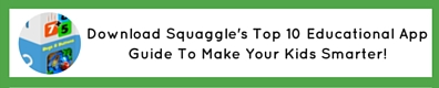 Squaggle Top 10 Educational App Guide