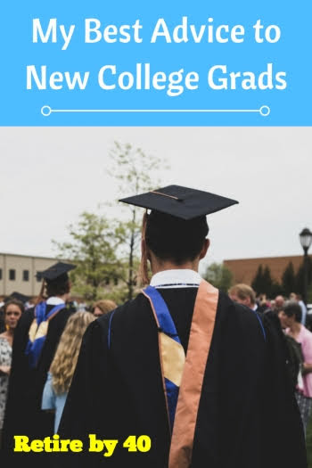 My Best Advice to New College Grads