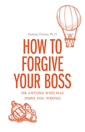 How to Forgive your Boss cover
