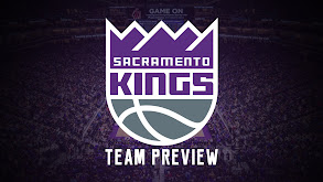 Sacramento Kings Team Preview thumbnail