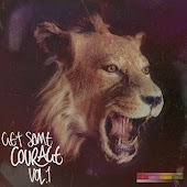 Get Some Courage, Vol. 1