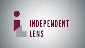 Independent Lens thumbnail
