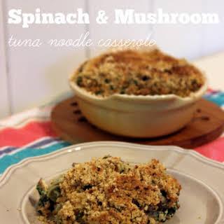 Sundried Tomato Spinach and Mushroom Tuna Noodle Casserole.
