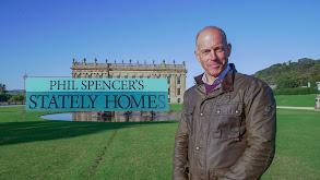 Phil Spencer's Stately Homes thumbnail