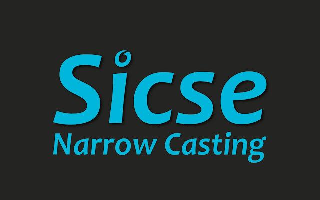 Sicse Narrow Casting