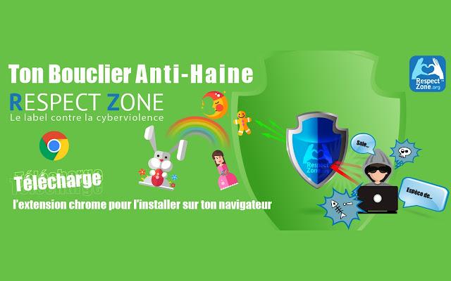 Bouclier anti-haine Respect Zone