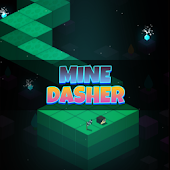 Mine Dasher