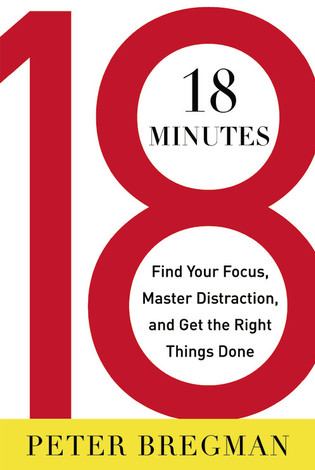 18 Minutes by Peter Bregman - One of The Best Time Management Books