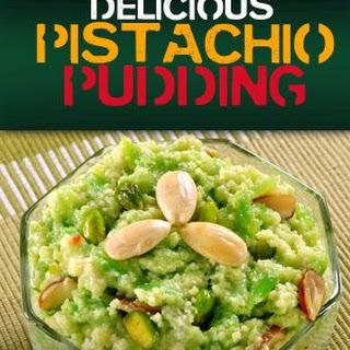 Delicious Pistachio Pudding