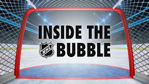 Inside the NHL Bubble thumbnail