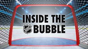Inside the NHL Bubble thumbnail