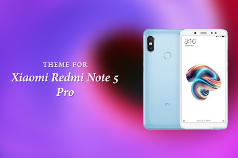 Theme For Xiaomi Redmi Note 5 Pro Aplikasi Di Google Play