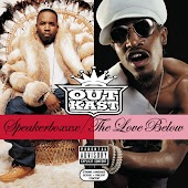 Speakerboxxx/The Love Below (Deluxe)