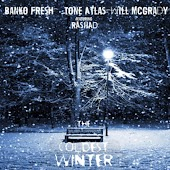 The Coldest Winter (feat. Banko Fresh, Wavvy Will & Rashad)