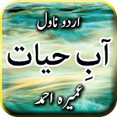 Aab E Hayat By Umera Ahmed - Urdu Novel Android APK Download Free By Aarish Apps