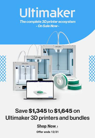 Save $1,345 - $1,645 Off Ultimaker 3D Printers