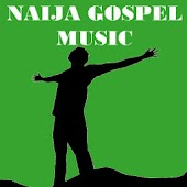 NAIJA GOSPEL MUSIC
