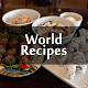 All free Recipes : World Cuisines Download for PC Windows 10/8/7