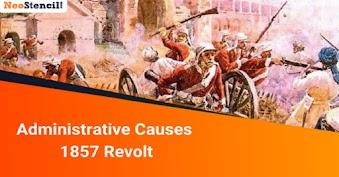Administrative Causes - 1857 Revolt