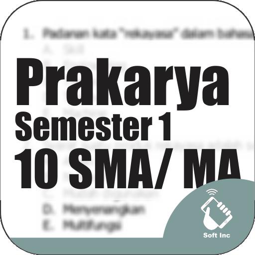 Kelas 10 SMA-SMK-MA Mapel Prakarya Smt 1