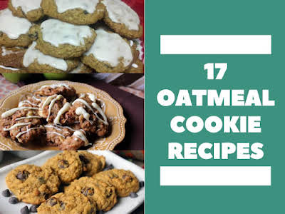 17 Oatmeal Cookie Recipes
