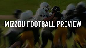 Mizzou Football Preview thumbnail