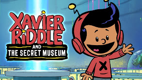 Xavier Riddle and the Secret Museum thumbnail
