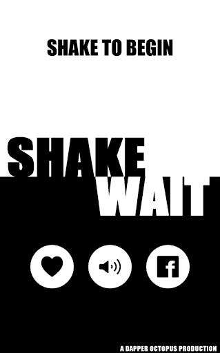 Shake Wait