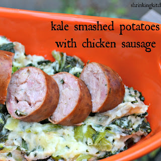 Kale Smashed Potatoes with Chicken Sausage.