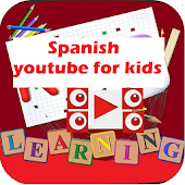 Kids Spanish youtube videos-complete