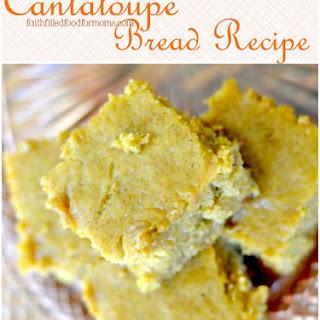Cantaloupe Bread.