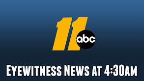 ABC 11 Eyewitness News at 4:30am thumbnail
