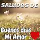 Download Saludos De Buenos Dias Mi Amor Gratis For PC Windows and Mac