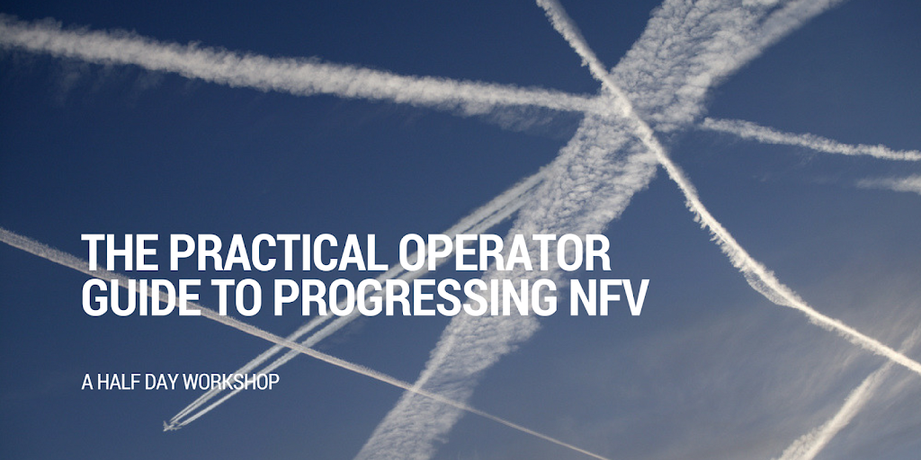 The NFV Operator Workshop