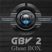 App GBV2 Ghost Box v3 0 APK for Windows Phone