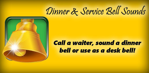 Dinner & Service Bell Sounds - Apps on Google Play