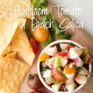 Tomato and Peach Salsa.