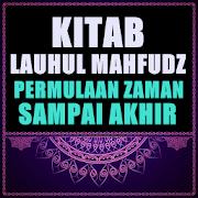 Kitab Lauhul Mahfudz - (permulaan zaman/akhir)