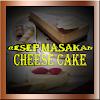Resep Cheese Cake Lengkap