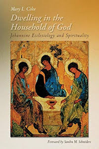DWELLING IN THE HOUSEHOLD OF GOD