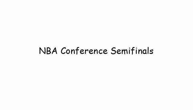NBA Conference Semifinals