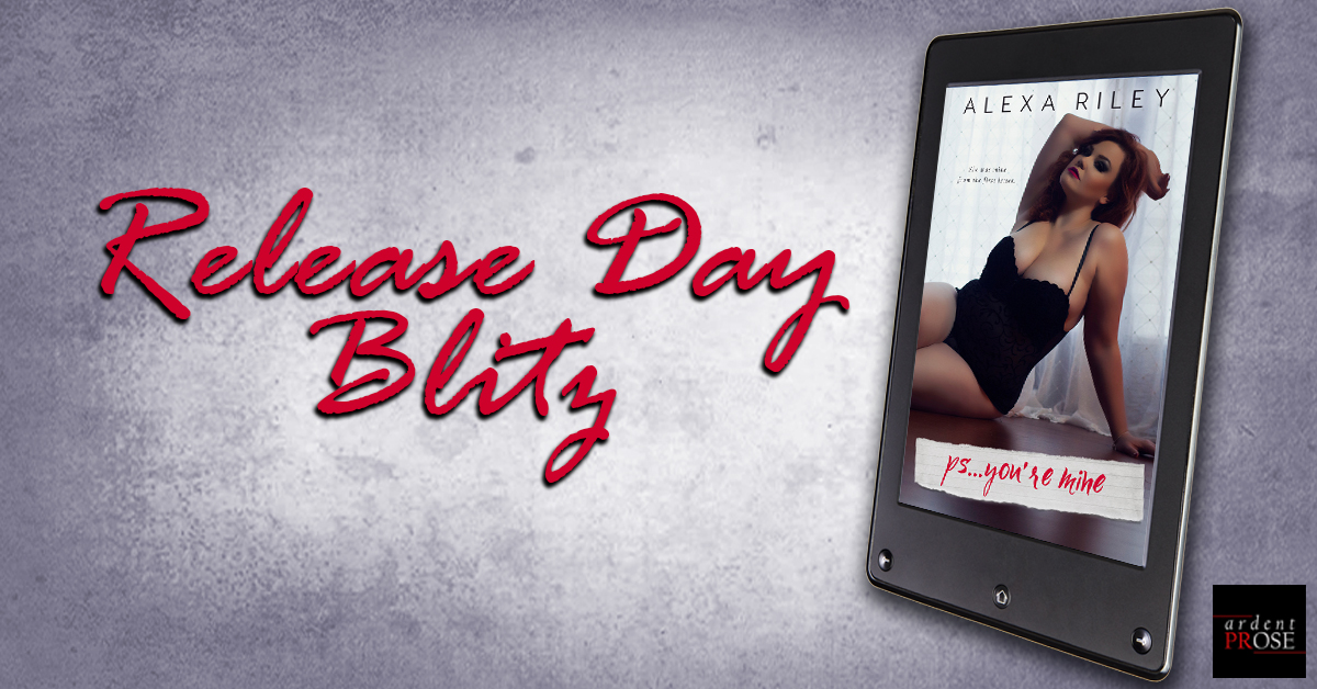 ps you're mine - release day blitz.jpg