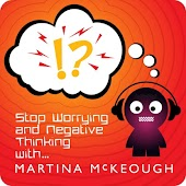 Stop Worrying and Negative Thinking