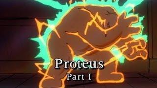 Proteus Part 1