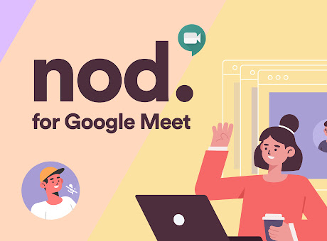 Nod - Reactions for Google Meet